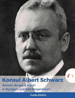 Konsul Albert Schwarz von Ettlich,  Guido