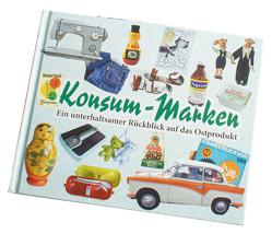 Konsum-Marken 3 von Bauer,  Cornelia, Lauterbach,  Peter, Schöbel,  Frank, Suhler Verlagsgesellschaft mbH /Z Co. KG, Zettwitz,  Mario