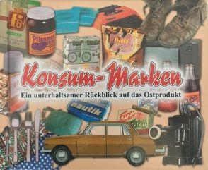 Konsum-Marken von Bauer,  Cornelia, Lauterbach,  Peter, Steimle,  Uwe, Zettwitz,  Mario