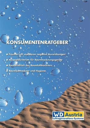 """Konsumentenratgeber """"Auswahl eines Luftentfeuchters"""" von Lager,  Birgit, Paschinger,  Eduard"""