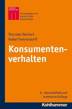 Konsumentenverhalten von Diller,  Hermann, Köhler,  Richard, Teichert,  Thorsten, Trommsdorff,  Volker