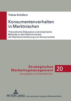 Konsumentenverhalten in Marktnischen von Schäfers,  Tobias