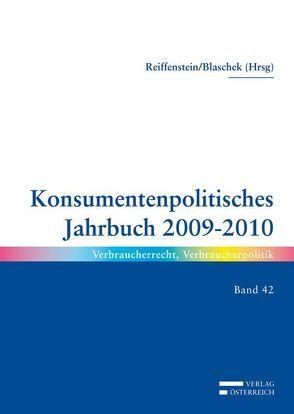 Konsumentpolitisches Jahrbuch 2009-2010 von Blaschek,  Beate, Reiffenstein,  Maria
