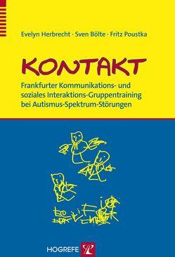 KONTAKT von Bölte,  Sven, Herbrecht,  Evelyn, Poustka,  Fritz