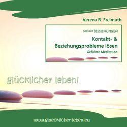Kontakt- und Beziehungsprobleme lösen von Freimuth,  Verena