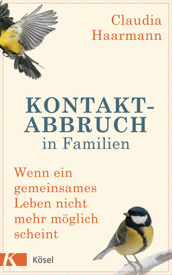 Kontaktabbruch in Familien von Haarmann,  Claudia