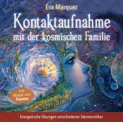 Kontaktaufnahme mit der kosmischen Familie von Eva,  Marquez, Sayama