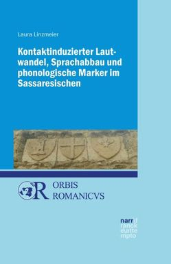 Kontaktinduzierter Lautwandel, Sprachabbau und phonologische Marker im Sassaresischen