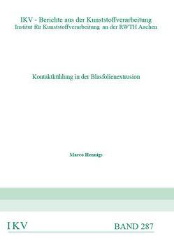 Kontaktkühlung in der Blasfolienextrusion von Hennigs,  Marco