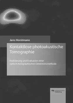 Kontaktlose photoakustische Tomographie von Horstmann,  Jens