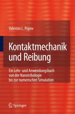 Kontaktmechanik und Reibung von Popov,  Valentin L.
