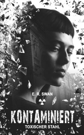 Kontaminiert von Swan,  E.R.