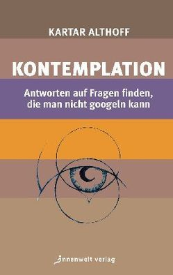 Kontemplation von Althoff,  Kartar