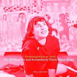 Kontemplation in Stein von Biljan-Bilger,  Maria, herczeg,  Petra, Rosenberg,  Rainer, Schleicher,  Lilo, Verein der Freunde der Maria Biljan-Bilger Ausstellungshalle