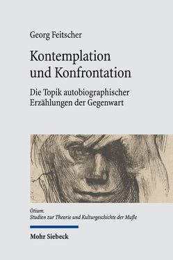 Kontemplation und Konfrontation von Feitscher,  Georg