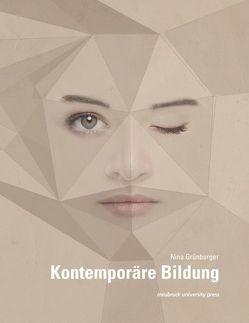Kontemporäre Bildung von Grünberger,  Nina