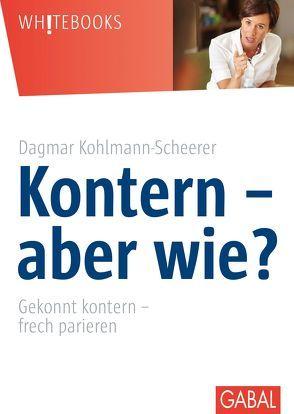 Kontern – aber wie? von Kohlmann-Scheerer,  Dagmar