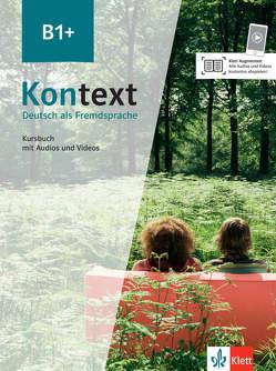 Kontext B1+ von Koithan,  Ute, Mayr-Sieber,  Tanja, Pilaski,  Anna, Schmitz,  Helen, Sonntag,  Ralf