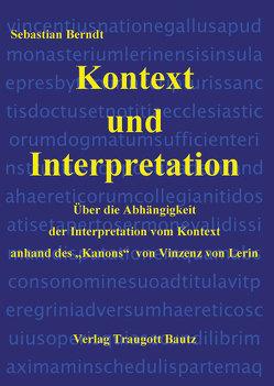 Kontext und Interpretation von Berndt,  Sebastian