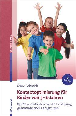 Kontextoptimierung für Kinder von 3–6 Jahren von Schmidt,  Marc
