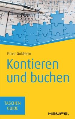 Kontieren und buchen von Goldstein,  Elmar