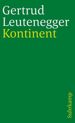 Kontinent von Leutenegger,  Gertrud