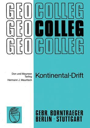 Kontinental-Drift von Mauritsch,  Hermann J, Tarling,  Don, Tarling,  Maureen