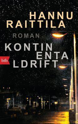 Kontinentaldrift von Moster,  Stefan, Raittila,  Hannu