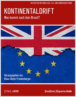 Kontinentaldrift von Frankenberger,  Klaus-Dieter, Frankfurter Allgemeine Archiv, Trötscher,  Hans Peter