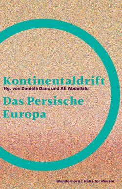 Kontinentaldrift von Abdollahi,  Ali, Danz,  Daniela