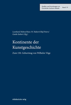 Kontinente der Kunstgeschichte von Helten,  Leonhard, Hubert,  Hans W, Peters,  Olaf, Siebert,  Guido