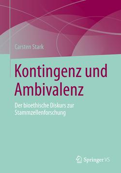 Kontingenz und Ambivalenz von Stark,  Carsten