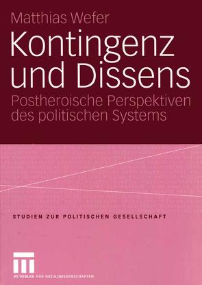 Kontingenz und Dissens von Wefer,  Matthias