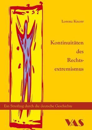 Kontinuität des Rechtsextremismus von Knorr,  Lorenz