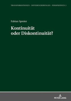 Kontinuität oder Diskontinuität? von Spreier,  Fabian