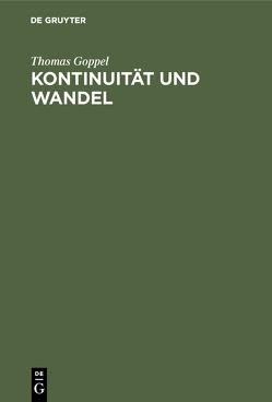 Kontinuität und Wandel von Blum,  Reinhardt, Goppel,  Thomas