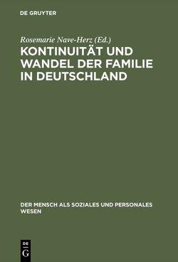 Kontinuität und Wandel der Familie in Deutschland von Nave-Herz,  Rosemarie