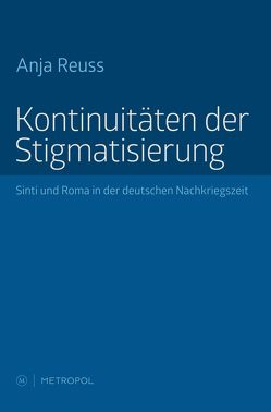 Kontinuitäten der Stigmatisierung von Reuss,  Anja