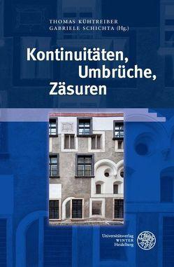Kontinuitäten, Umbrüche, Zäsuren von Kühtreiber,  Thomas, Schichta,  Gabriele