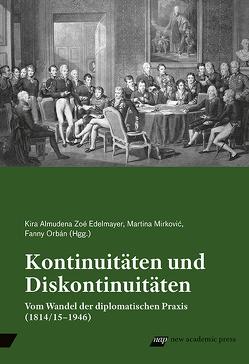 Kontinuitäten und Diskontinuitäten von Edelmayer,  Kira Almudena Zoé, Mirković,  Martina, Orbán,  Fanny