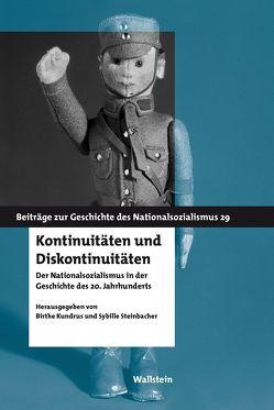Kontinuitäten und Diskontinuitäten von Kundrus,  Birthe, Steinbacher,  Sybille