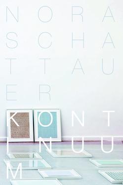 KONTINUUM von Schattauer,  Nora