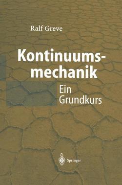 Kontinuumsmechanik von Greve,  Ralf
