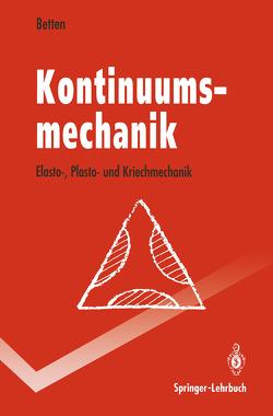 Kontinuumsmechanik von Betten,  Josef
