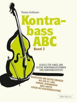Kontrabass ABC – Band 2 von Grossmann,  Thomas