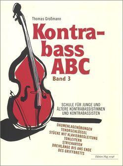 Kontrabass ABC – Band 3 von Grossmann,  Thomas