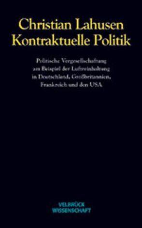 Kontraktuelle Politik von Lahusen,  Christian