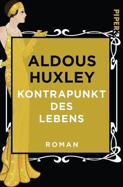 Kontrapunkt des Lebens von Herlitschka,  Herberth E., Huxley,  Aldous