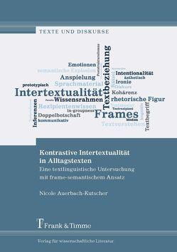 Kontrastive Intertextualität in Alltagstexten von Auerbach-Kutscher,  Nicole