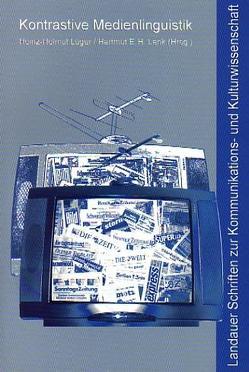 Kontrastive Medienlinguistik von Lenk,  Hartmut E, Lüger,  Heinz H